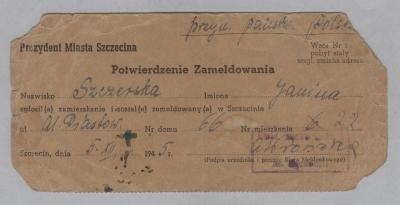 Potwierdzenie zameldowania Janiny Szczerskiej wydane przez Biuro Meldunkowe w Szczecinie 5 grudnia 1945 roku. Muzeum Narodowe w Szczecinie