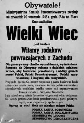 Plakat informujący o organizowanym na Pl. Grunwaldzkim 20 września 1945 roku wiecu powitalnym Polaków wracajšcych z Zachodu. Archiwum Państwowe w Szczecinie.