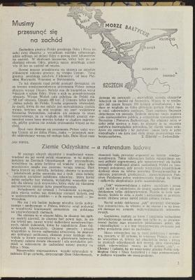 W 1946 r. rząd polski domagał się przyznania Polsce całej wyspy Uznam i niewielkich obszarów na zachód od Szczecina, które miałyby stanowić zaplecze dla rozwijającego się mista. Z. Kijański, Musimy przesunąć się na Zachód,