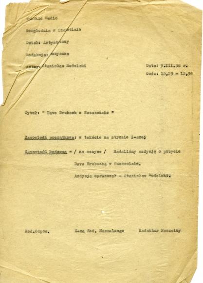 Scenariusz audycji radiowej poświęconej pobytowi słynnego muzyka jazzowego Dave'a Brubecka w Szczecinie, 1958. Ze zbiorów Stanisława Modelskiego.