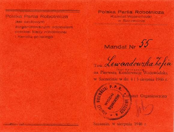 Mandat delegata na pierwszą Konferencję Wojewódzką Polskiej Partii Robotniczej w Szczecinie, Szczecin 1946 r. Muzeum Narodowe w Szczecinie, dar Mariana Rodziewicza.