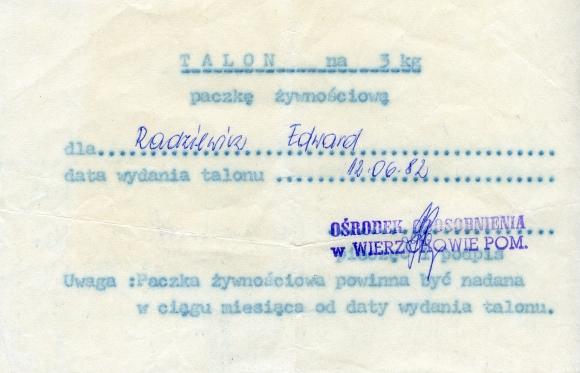 Talon na paczkę żywnościową dla internowanego Edwarda Radziewicza, Wierzchowo Pomorskie 1982 r. Muzeum Narodowe w Szczecinie, dar Edwarda Radziewicza.